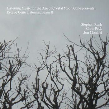 Listening Music for the Age of Crystal Moon Cone presents: Escape Cone Listening Beam II (2009)